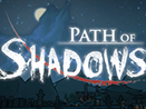 Path of Shadow PREVIEW