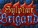 Sulphur Brigand – олдскульное ограбление