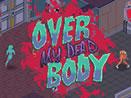 Over My Dead Body – Приведение и зомби