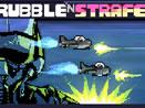 Rubble N Strafe – бесконечная бомбежка